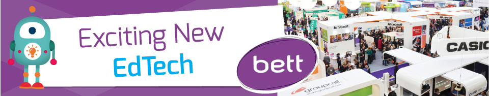 Bett 2018 New Tech Header