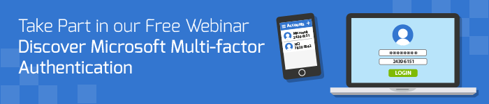 Discover Microsoft Multi-factor Authentication Webinar