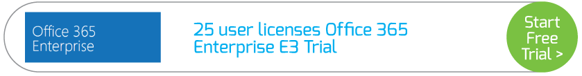 25 user licenses Office 365 Enterprise E3 Trial